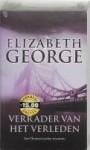 Verrader van het verleden - Elizabeth George, Rie Neehus