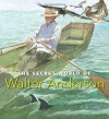 The Secret World of Walter Anderson - Hester Bass, E.B. Lewis