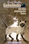 Geheimnis um eine siamesische Katze (Geheimnis, #2) - Enid Blyton