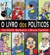 O livro dos políticos - Heródoto Barbeiro