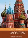 Top Ten Sights: Moscow - Mark Jones