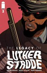 The Legacy of Luther Strode #3 - Justin Jordan, Felipe Sobreiro, Tradd Moore
