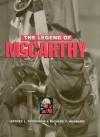 The Legend of McCarthy - Jeffrey L. Rodengen, Richard F. Hubbard