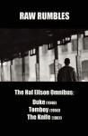 Raw Rumbles: The Hal Ellson Omnibus: Duke (1949), Tomboy (1950), the Knife (1961) - Hal Ellson