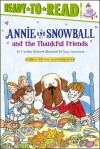 Annie and Snowball and the Thankful Friends - Cynthia Rylant, Suçie Stevenson