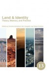 Land & Identity: Theory, Memory, and Practice - Christine Berberich, Neil Campbell, Robert Hudson