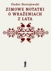 Zimowe notatki o wrażeniach z lata - Fyodor Dostoyevsky