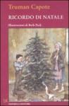Ricordo di Natale - Truman Capote, B. Peck, M. Bartocci