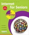 Internet For Seniors In Easy Steps: UK Edition - Michael Price, Sue Price