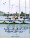 Teaching Reading with Children's Literature - Carole Cox, James Zarrillo