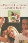 The Praeger Handbook for College Parents - Helen Williams Akinc