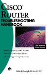 Cisco? Router Troubleshooting Handbook - Peter Rybaczyk