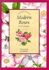 A Little Book of Modern Roses - Hazel Le Rougetel, Liz Pefferell