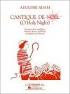 Cantique de Noel (O Holy Night): Vocal Duet - Adam Adolphe