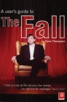 A User's Guide to The Fall - Dave Thompson