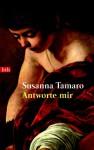 Antworte mir - Susanna Tamaro