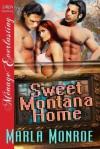 Sweet Montana Home - Marla Monroe