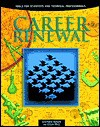Career Renewal: Tools for Scientists and Technical Professionals - Stephen Rosen