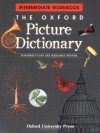 The Oxford Picture Dictionary: Intermediate Workbook (The Oxford Picture Dictionary Program) - Marjorie Fuchs, Margaret Bonner