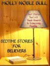 Bedtime Stories For Believers - Molly Noble Bull