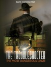 The Troubleshooter: The Most Dangerous Dame - Bard Constantine