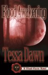 Blood Awakening - Tessa Dawn