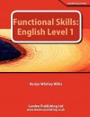 Functional Skills: English Level 1 - Roslyn Whitley Willis