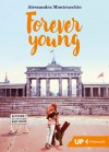 Forever young - Alessandra Montrucchio
