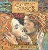 Celtic Kisses - De-ann Black