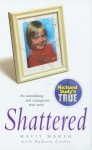 Shattered - Mavis Marsh, Andrew Crofts