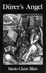 Dürer's Angel - Marie-Claire Blais, David Lobdell