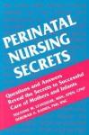 Perinatal Nursing Secrets - Suzanne M. Levasseur, Linda J. Scheetz, Deborah A. Raines