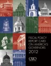 Fiscal Policy Report Card on America's Governors 2012 - Chris Edwards