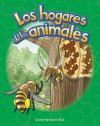 Los Hogares de los Animales = Animal Homes - Dona Herweck Rice