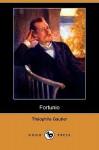 Fortunio (Dodo Press) - Théophile Gautier