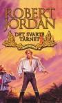Det svarte tårnet: Sjette bok, del III (Tidshjulet, #6) - Robert Jordan, Morten Hansen