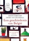 Een geschiedenis van België voor nieuwsgierige kinderen - Benno Barnard, Geert van Istendael