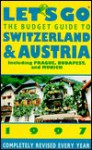 Let's Go 97 Budget Guide to Switzerland & Austria 1997 (Annual) - Maria Alexandra Ordonez, Let's Go Inc.