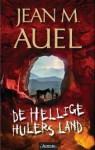 De hellige hulers land (Jordens barn #6) - Jean M. Auel, Kjell Risvik