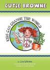 Kids Can Change the World - Lisa Margaret Widdess, Shelley Johannes