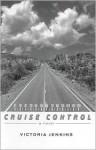 Cruise Control - Victoria Jenkins