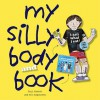 My Silly Body and Book [With Life-Size Figure] - Paul Hanson, Eric Nagourney