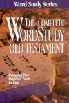 Complete Word Study Old Testament: KJV Edition - Warren Patrick Baker, Warren Patrick Baker, Spiros Zodhiates