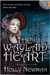 The Waylaid Heart (Regency Trilogy, #3) - Holly Newman