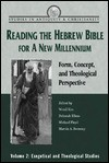 Reading the Hebrew Bible for a New Millennium, Volume 2: Form, Concept, and Theological Perspective - Michael Floyd, Marvin Alan Sweeney, Michael Floyd