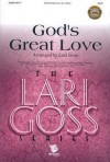 God's Great Love - Lari Goss