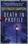 Death in Profile - Guy Fraser-Sampson