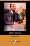 Histoire Comique (Dodo Press) - Anatole France