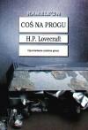 Coś na progu - H.P. Lovecraft