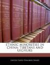Ethnic Minorities in China: Tibetans and Uighurs - United States Congress (Senate)